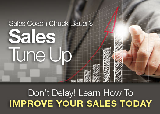 Improve Your Sales Today with Chuck Bauer's Number One Sales Training Program - Sales Tune Up!
